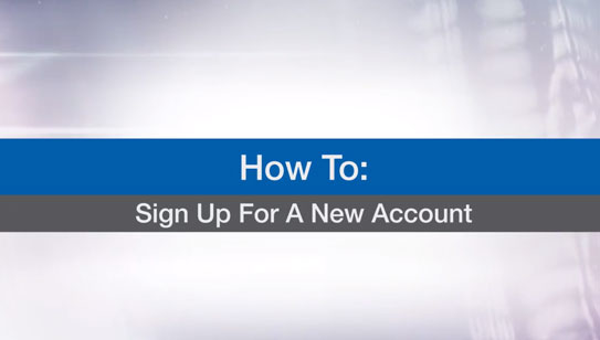Learn How to Sign Up For A New Account